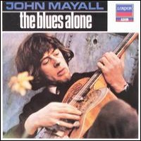 Purchase John Mayall - The Blues Alone