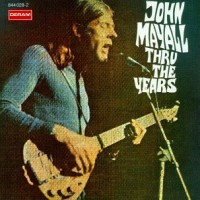 Purchase John Mayall - Thru the Years