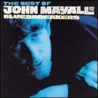 Purchase John Mayall & The Bluesbreakers - As It All Began: The Best of John Mayall & the Bluesbreakers 1964-1969