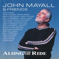 Purchase John Mayall & Friends - Along for the Ride