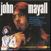 Purchase John Mayall - Why Worry