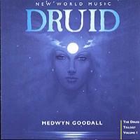 Purchase Medwyn Goodall - Druid - The Druid Trilogy Vol I