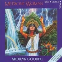 Purchase Medwyn Goodall - Medicine Woman