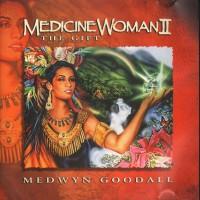 Purchase Medwyn Goodall - Medicine Woman 2