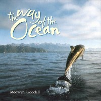 Purchase Medwyn Goodall - The Way Of The Ocean