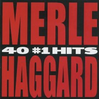 Purchase Merle Haggard - 40 #1 Hits CD1