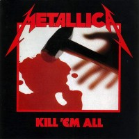 Purchase Metallica - Kill 'em All