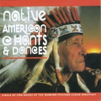 Purchase Native American - Native American - Chants and Dances