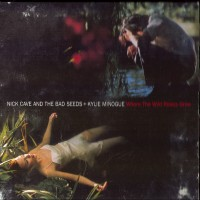 Purchase Nick Cave & the Bad Seeds - Where The Wild Roses Grow