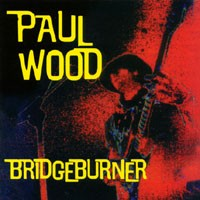 Purchase Paul Wood - Bridgeburner