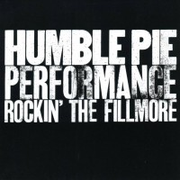 Purchase Humble Pie - Rockin' the Fillmore (Vinyl)