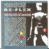 Purchase re-flex - The Politics Of Dancing