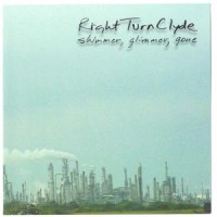 Purchase Right Turn Clyde - Shimmer, Glimmer, Gone