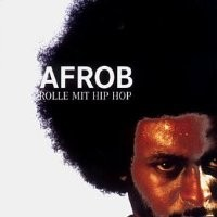 Purchase Afrob - Rolle mit Hip Hop
