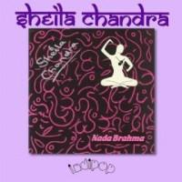 Purchase Sheila Chandra - Nada Brahma