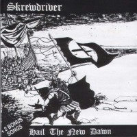 Purchase Skrewdriver - Hail The New Dawn
