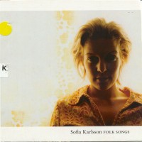 Purchase Sofia Karlsson - Folk Songs