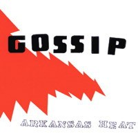 Purchase Gossip - Arkansas Heat [EP]