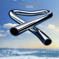 Purchase Mike Oldfield - Tubular Bells 2003