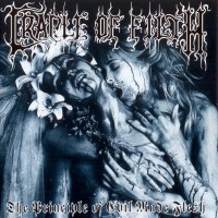 Purchase Cradle Of Filth - The Principle Of Evil Made Flesh