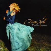 Purchase Diana Krall - When I Look In Your Eyes