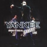 Purchase Daddy Yankee - Ahora Le Toca Al Cangri Live