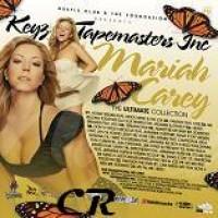 Purchase Mariah Carey - Keyz & Tapemasters Inc - The Ultimate Collection (Mariah Carey)