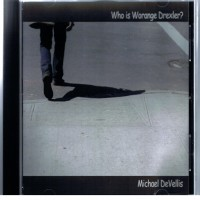 Purchase Michael Devellis - Who Is Worange Drexler?