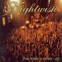 Purchase Nightwish - From Wishes To Eternity - Live