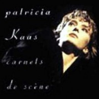Purchase Kaas Patricia - 1991 Carnets de scene (Zenith 90) 1 (DAO)