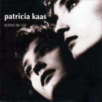 Purchase Kaas Patricia - 1990 Scene de Vie