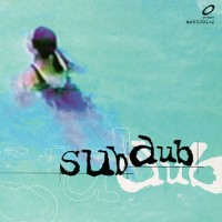 Purchase SUB DUB - Sub Dub