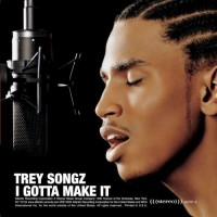 Purchase Trey Songz - I Gotta Make It