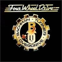 Purchase Bachman Turner Overdrive - Four Wheel Drive