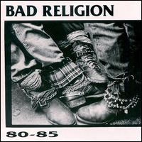Purchase Bad Religion - 80-85
