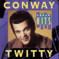 Purchase Conway Twitty - Super Hits