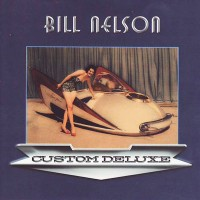 Purchase Bill Nelson - Custom Deluxe