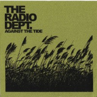 Purchase The Radio Dept. - Against the Tide