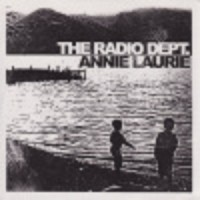 Purchase The Radio Dept. - Annie Laurie