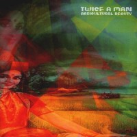 Purchase Twice A Man - Agricultural Beauty