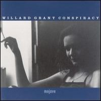 Purchase Willard Grant Conspiracy - Mojave
