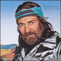 Purchase Willie Nelson - Always On My Min d