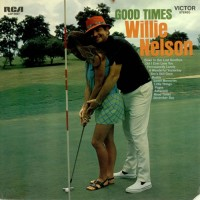 Purchase Willie Nelson - Good Times (Vinyl)