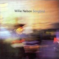 Purchase Willie Nelson - Songbird