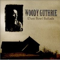 Purchase Woody Guthrie - Dust Bowl Ballads