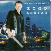 Purchase Zigo Aguiar - Na Trilha da Noite