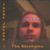 Purchase Loaded - Isaac Jacobs & The Abrahams