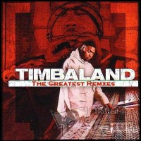 Purchase VA - Timbaland - Greatest - Remixes Vol. 1