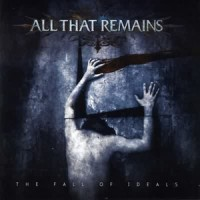 Purchase All That Remains - The Fall of Ideals