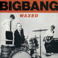 Purchase BigBang - Waxed